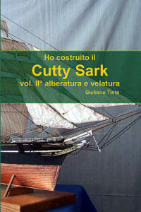 COME HO COSTRUITO IL CUTTY SARK vol.2: alberatura