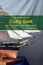 Copertina del libro COME HO COSTRUITO IL CUTTY SARK vol 1 scafo e sovrastrutture