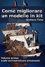 Copertina del libro COME MIGLIORARE UN MODELLO IN KIT vol 1 scafo e armamenti