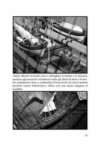 Allestire in modo ricco e dettagliato le barche e gli accessori voluminosi come gli alberi di riserva in modo asimmetrico aiuta a mimetizzare anche i piccoli errori.