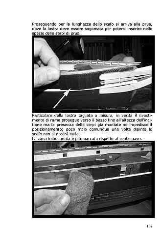Non è necessario tagliare a misura ogni singola lastra di rame ma è sufficiente simulare i rivetti ed i bulloni.