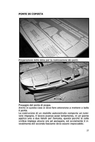 Si segnano i contorni del ponte di poppa dove è molto importante disegnare la griglia di posizionamento che deve essere simmetrica e tracciare i bordi della tuga.