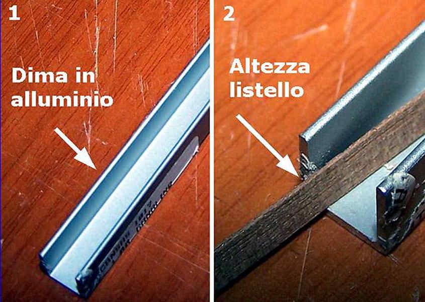 Per costruire una dima per rastrematura è sufficiente un profilo in alluminio lungo un metro